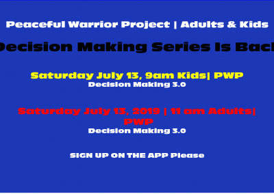 Peaceful Warrior Project July 2019